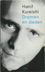 Dromen en daden - Hanif Kureishi, Marijke Koch (ISBN 9789041406668)