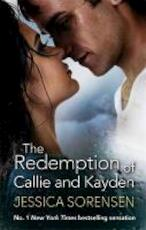 The Redemption of Callie and Kayden - Jessica Sorensen (ISBN 9780751552614)