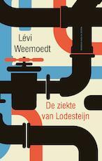 De ziekte van Lodesteijn - Levi Weemoedt (ISBN 9789038806259)