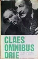 Claes omnibus drie - Ernest Claes