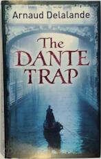 The Dante Trap - Arnaud Delalande (ISBN 9780753822975)