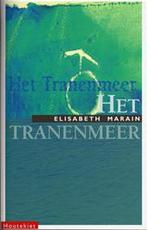 Het tranenmeer - Elisabeth Marain (ISBN 9789052402628)