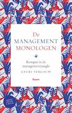 De managementmonologen - Gyuri Vergouw (ISBN 9789024403363)