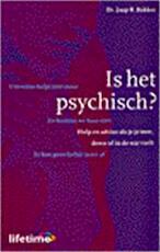 Is het psychisch? - Jaap B. Bakker (ISBN 9789021532738)