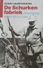 De schurken fabriek - Stan Lauryssens (ISBN 9789056172534)