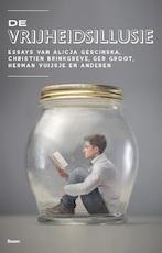 De vrijheidsillusie (ISBN 9789024419234)