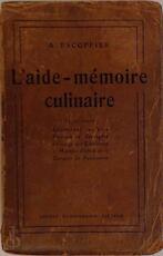 L'aide-mémoire culinaire - Auguste Escoffier