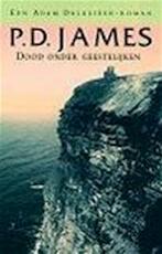 Dood onder geestelijken - Phyllis Dorothy James, Joost van der Meer (ISBN 9789022530047)