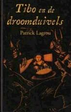 Tibo en de droomduivel - P. Lagrou (ISBN 9789072103901)