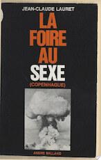 La foire au sexe - Jean-Claude Lauret (ISBN 9782402235075)