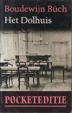 Het dolhuis - Boudewijn Büch (ISBN 9789029506366)
