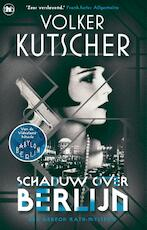 Schaduw over Berlijn - Volker Kutscher (ISBN 9789044356113)