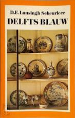 Delfts blauw - D.F. Lunsingh Scheurleer (ISBN 9789022842560)