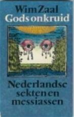 Gods onkruid - Wim Zaal (ISBN 9789029003346)