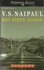 Het diepe Zuiden - V.S. Naipaul (ISBN 9789025410339)