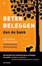 Beter beleggen dan de bank - Fred Hendriks (ISBN 9789492351074)
