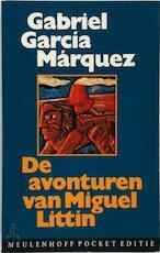Avonturen van Miguel Littin - Gabriel Garcia Marquez (ISBN 9789029029766)