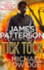Tick Tock - James Patterson (ISBN 9780099550020)