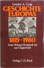 Geschichte Europas 1815-1890 - Gordon A. Craig (ISBN 9783406095672)