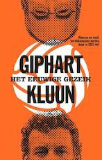 Het eeuwige gezeik - Kluun (ISBN 9789048849659)