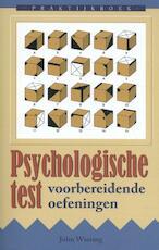 Praktijkboek psychologische test - John Wiering (ISBN 9789038926964)