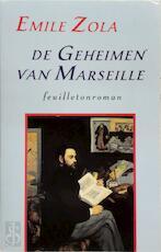 De geheimen van Marseille - Emile Zola, Rita Buenting (ISBN 9789061343691)