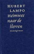Heimwee naar de sterren - Hubert Lampo (ISBN 9789029073097)