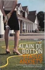 Status anxiety - Alain de Botton (ISBN 0241142393)