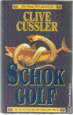 Schokgolf - Clive Cussler (ISBN 9789044927498)