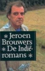 De Indië-romans - Jeroen Brouwers (ISBN 9789029507493)