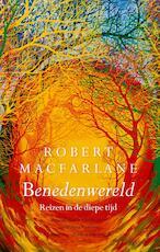 Benedenwereld - Robert Macfarlane (ISBN 9789025309909)