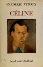 Céline - Frédéric Vitoux (ISBN 9782714420312)