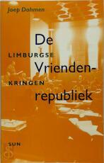 De Vriendenrepubliek - Joep Dohmen (ISBN 9789061684732)