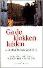 Ga de klokken luiden - (ISBN 9789029054058)