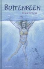 Buitenbeen - Dirk Bracke (ISBN 9789059322776)