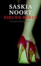 Nieuwe buren - Saskia Noort (ISBN 9789041413499)