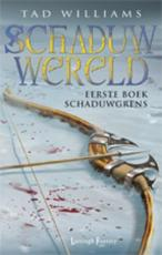 Schaduwgrens - Tad Williams (ISBN 9789024591558)