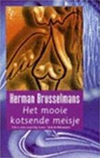 Het mooie kotsende meisje - Herman Brusselmans (ISBN 9789057137006)