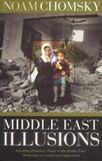 Middle East illusions - Noam Chomsky (ISBN 9780742533097)