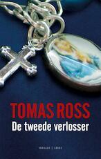 De tweede verlosser - Tomas Ross (ISBN 9789023459767)
