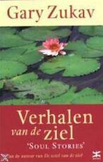 Verhalen van de ziel - Gary Zukav (ISBN 9789021595757)