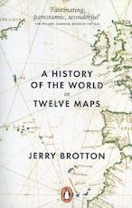A History of the World in Twelve Maps - Jerry Brotton (ISBN 9780141034935)