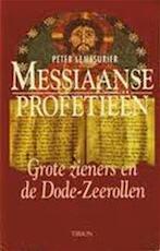 Messiaanse profetieën - Peter Lemesurier, Amp, Bert van Rijswijk (ISBN 9789051214055)