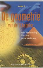 De geometrie van de Schepping, deel 1 - Drunvalo Melchizedek (ISBN 9789076458021)