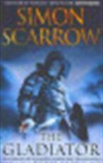 Gladiator - Simon Scarrow (ISBN 9780755327799)