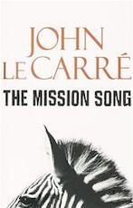 The mission song - John Le Carré (ISBN 9780340921968)