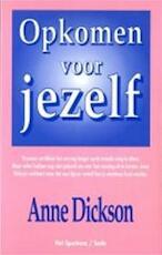 Opkomen voor jezelf - Anne Dickson, Annelies Hazenberg (ISBN 9789027440105)