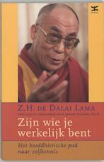 Zijn wie je werkelijk bent - Dalai Lama (ISBN 9789021511016)