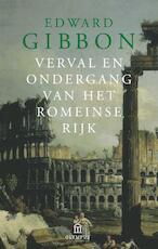 Verval en ondergang van het Romeinse Rijk - Edward Gibbon (ISBN 9789046702444)