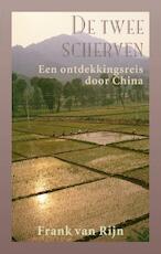 De twee scherven - F. van Rijn, Frank van Rijn (ISBN 9789038921181)